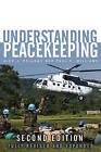 Understanding Peacekeeping by Alex J. Bellamy, Paul Williams, Stuart Griffin (Paperback, 2010)