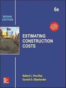 Details about Estimating Construction Costs by Robert L  Peurifoy and  Garold Oberlender