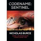 Codename Sentinel by Nicholas Burce (Paperback / softback, 2013)