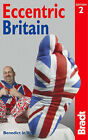 Eccentric Britain by Ben Le Vay (Paperback, 2005)
