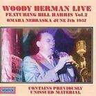 Live Featuring Bill Harris, Vol. 2 by Woody Herman (CD, Mar-2001, Status (UK))