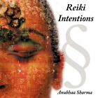 Reiki Intentions 9781452007854 by Anubhaa Sharma Paperback