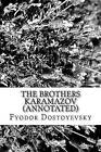 The Brothers Karamazov (Annotated) by Fyodor Dostoyevsky (Paperback / softback, 2016)