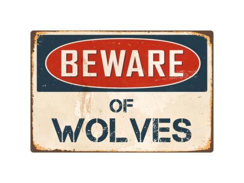 "Beware Of Wolves 8/"" x 12/"" Vintage Aluminum Retro Metal Sign VS447"
