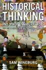 Historical Thinking: Charting the Future of Teaching the Past by Samuel S. Wineburg (Paperback, 2001)