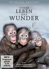 DVD: UNSER LEBEN - DAS WUNDER - Eine faszinierende Dokumentation *NEU*