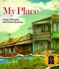 My Place by Nadia Wheatley (1994, Paperback)