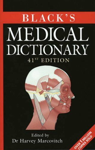 Black's Medical Dictionary (Writing Handbook) By Dr Harvey Marcovitch