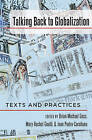 Talking Back to Globalization: Texts and Practices by Peter Lang Publishing Inc (Hardback, 2016)
