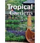 Tropical Gardens by Manuela Roth (Hardback, 2013)