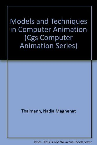 Models and Techniques in Computer Animation (Cgs C