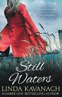 Still Waters by Linda Kavanagh (Paperback, 2014)