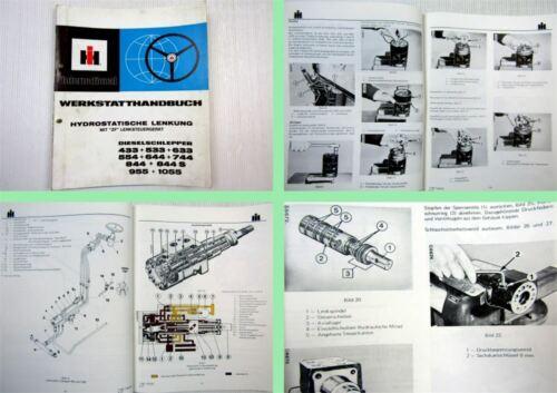 Werkstatthandbuch IHC 433 533 633 554 644 744 844 bis 1055 mit ZF Lenkung 1977
