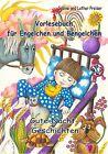 Vorlesebuch für Engelchen und Bengelchen - Gute-Nacht-Geschichten von Lothar Preiser und Sabine Preiser (2013, Taschenbuch)