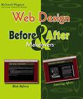 Web Design by Richard Wagner (Paperback, 2006)
