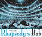 Rhapsody in Bob by The Bobs (CD, Nov-2006, Bob Media)