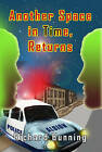 Another Space in Time, Returns by Richard Bunning (Paperback, 2012)