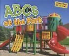 ABCs at the Park by Rebecca Rissman (Hardback, 2012)