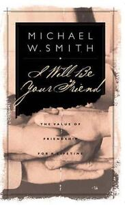 I-Will-Be-Your-Friend-by-Debbie-Smith-and-Michael-W-Smith-Hardcover-Book
