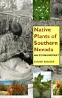 Native Plants of Southern Nevada: An Ethnobotany by David Rhode (Paperback, 2002)