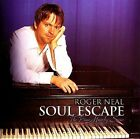 Roger Neal, The Piano Ministry Series: Soul Escape by Roger Neal (CD, May-2005, Freed! Records)