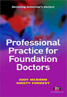 Professional Practice for Foundation Doctors by SAGE Publications Ltd (Paperback, 2011)