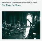 Six Days in Down by Dónal O'Connor/John McSherry/Bob Brozman (CD, Sep-2010, Riverboat (UK))