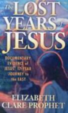 Pocketbook: The Lost Years of Jesus : Documentary Evidence of Jesus' 17 Year Journey by Elizabeth Clare Prophet (1984, Paperback)