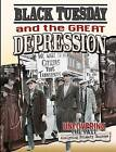 Black Tuesday and the Great Depression by Natalie Hyde (Hardback, 2015)