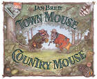 Town Mouse, Country Mouse by Jan Brett (Hardback, 2003)