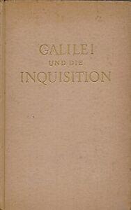GALILEI-UND-DIE-INQUISITION-von-LUDWIG-BIEBERBACH-Arbeitsgemeinschaft-1942
