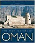 The Architecture of Oman by S.Samar Damluji (Hardback, 1998)