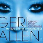Grand River Crossings: Motown & Motor City Inspirations * by Geri Allen (Piano) (CD, Sep-2013, Motéma Music)