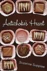 Artichoke's Heart by Suzanne Supplee (Paperback / softback, 2009)