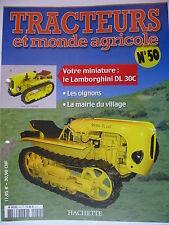 FASCICULE 50 TRACTEURS ET MONDE AGRICOLE LAMBORGHINI DL 30C / CLAAS AXION 850