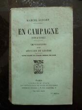 En CAMPAGNE (1914 - 1925) - Impression d'un officier de légère - Marcel DUPONT