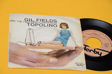 """GIL FIELDS 7"""" TOPOLINO 1°STAMPA ORIG ITALY 1962 EX TOP COLLECTORS"""