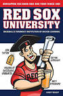 Red Sox University: Baseball's Foremost Institution of Higher Learning by Andy Wasif (Paperback, 2009)