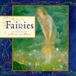 Fairies: An Anthology of Verse and Prose (Gift Anthologies), Lorenz, Good Book