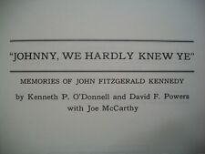 """""""Johnny, We Hardly Knew Ye"""" (O'Donnell, Powers, McCarthy, 1972 HC)"""