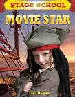 Movie Star by MS Lisa Regan (Hardback, 2012)