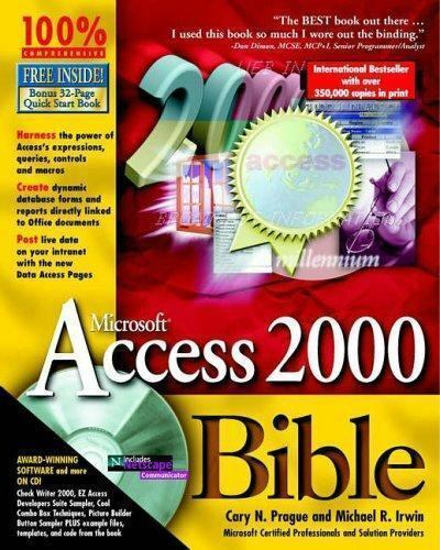 Microsoft Access 2000 Bible by Cary Irwin & Michael Prague