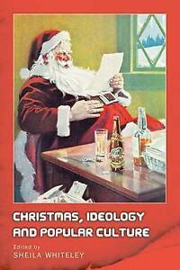 Sheila-Whiteley-Christmas-Ideology-and-Popular-Culture-Very-Good-Book