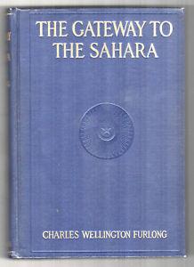 1909-GATEWAY-TO-THE-SAHARA-Tripoli-Libya-CHARLES-FURLONG-Africa-TRAVEL-African
