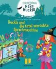 Huckla und die total verrückte Sprachmaschine - Buch mit Musical-CD von Maricel Wölk und Thomas Lange (2011, Gebundene Ausgabe)