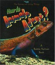 How Do Animals Adapt? What Is a Bat by Jacqueline Langille and Bobbie Kalman...
