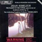 Jean Sibelius: The Maiden in the Tower; Karelia Suite (CD, Mar-1994, BIS (Sweden))