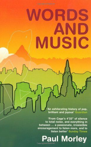 1 of 1 - Words and Music: A History of Pop in the Shape of a City,Paul  ,.9780747568643