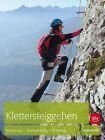 Klettersteiggehen von Stefan Winter (2011, Taschenbuch)