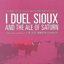 I Duel Sioux and the Ale of Saturn - Lassie Foundation & Duraluxe CD 2001 OOP